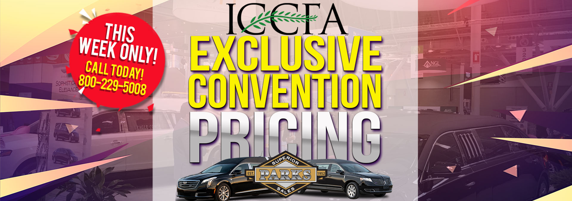 ICCFA CONVENTION SPECIAL PRICING